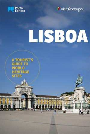 Lisboa - A Tourist's Guide to World Heritage Sites